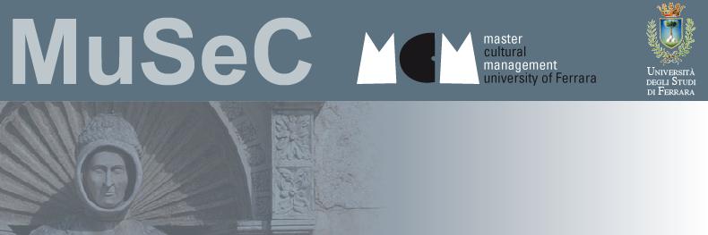 Borse di studio per il master MuSeC di Ferrara
