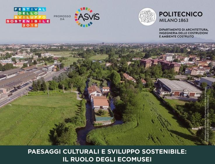 Paesaggi culturali e sviluppo sostenibile: il ruolo degli ecomusei