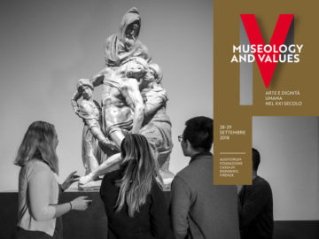 Convegno Internazionale Museologia e Valori: arte e dignità umana nel XXI secolo