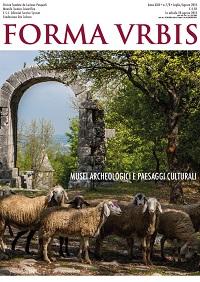 Musei Archeologici e Paesaggi Culturali: il numero di Forma Urbis dedicato al Convegno di Napoli