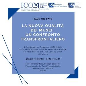 La nuova qualità dei Musei. Un confronto transfrontaliero, 6 dicembre - PROGRAMMA