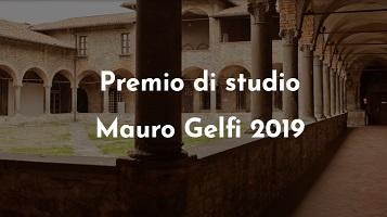 Premio di studio Mauro Gelfi 2019 | Concorso per l'assegnazione di un premio a un giovane studioso