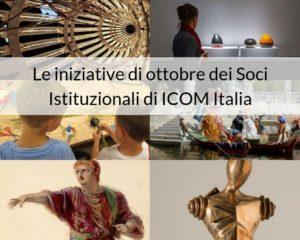 Le iniziative di ottobre dei Soci Istituzionali di ICOM