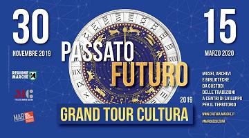 Grand Tour Cultura 2019: il patrimonio delle Marche tra passato e futuro