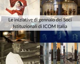 Le iniziative di gennaio dei Soci Istituzionali di ICOM