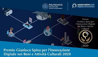 Premio Gianluca Spina per l'Innovazione Digitale nei Beni e Attività Culturali 2020 - PoliMI